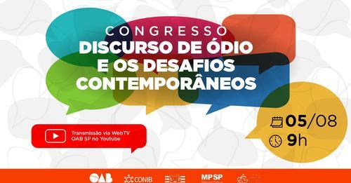 """Congresso Virtual """"Discurso de Ódio e os Desafios Contemporâneos"""""""